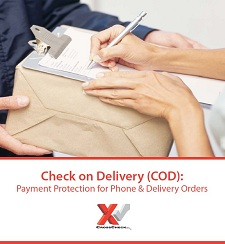 Check On Delivery approves and guarantees checks for phone and delivery orders