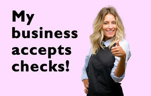 My Business Accepts Checks