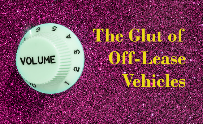 The Glut of Off-lease Vehicles