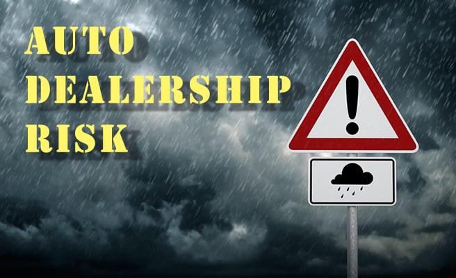 auto dealership risk