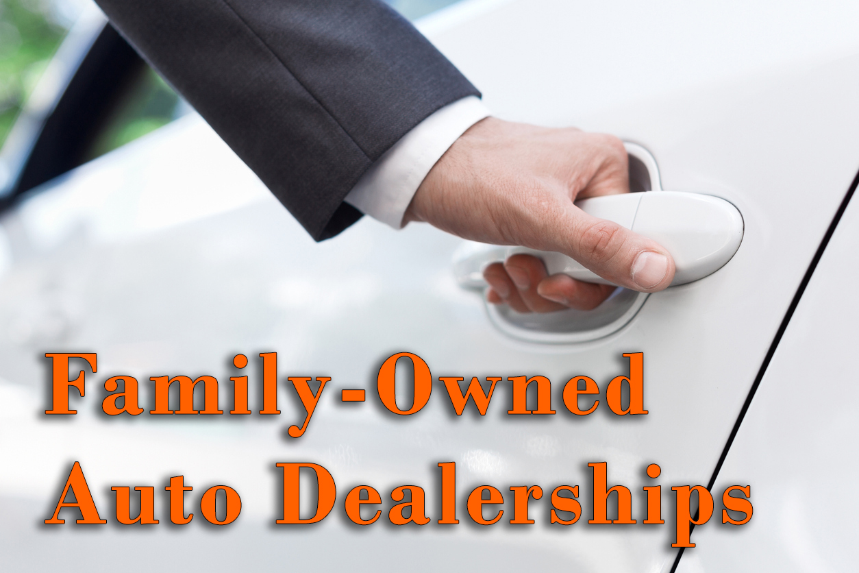 Family-owned Auto Dealerships